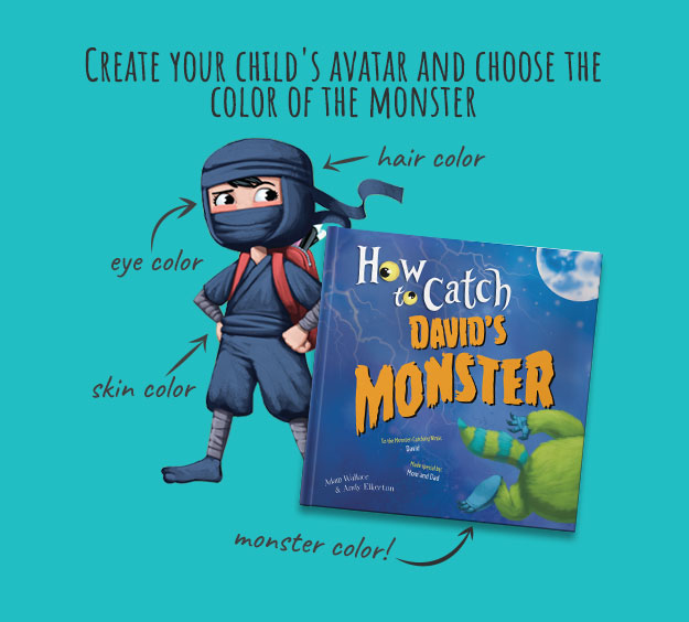 Personalize How to Catch Your Monster