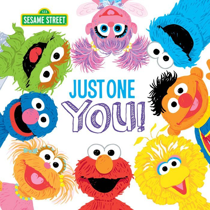 Just One You! Sesame Street Book